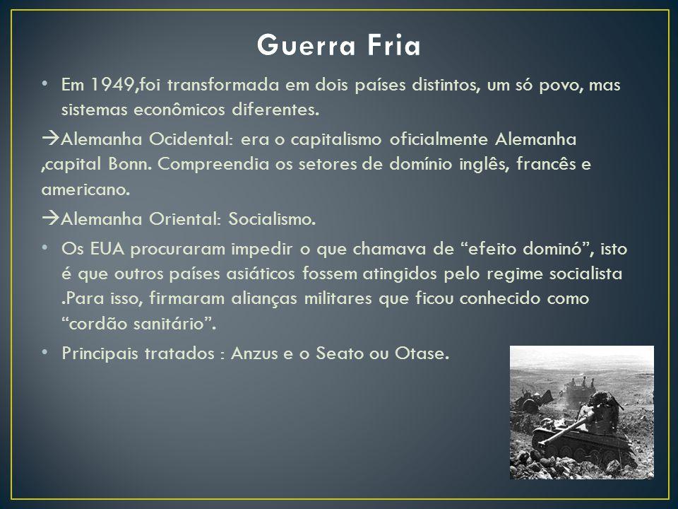 Em 1949,foi transformada em dois países distintos, um só povo, mas sistemas econômicos diferentes.