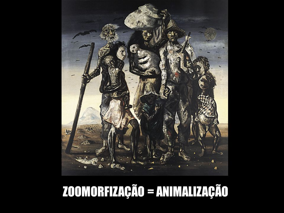 ZOOMORFIZAÇÃO = ANIMALIZAÇÃO