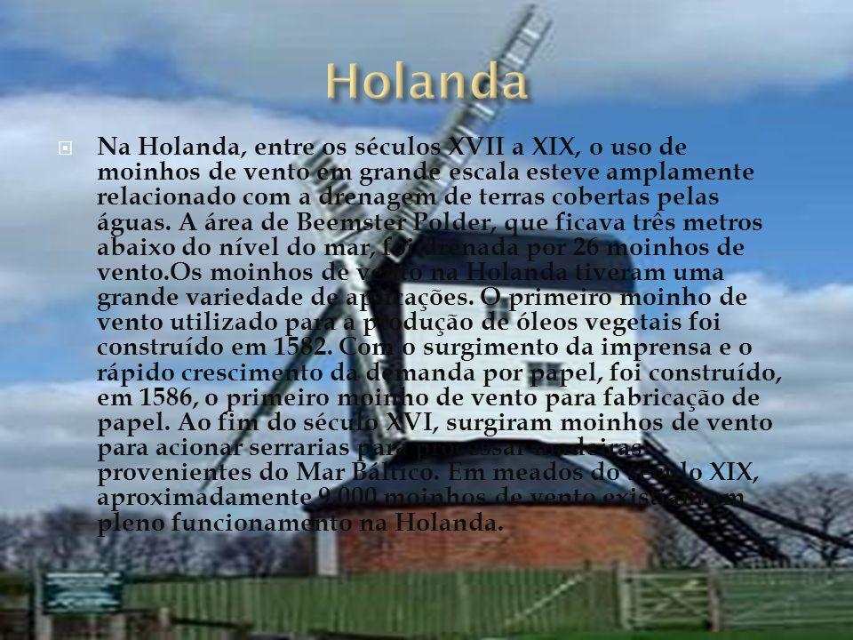 Na Holanda, entre os séculos XVII a XIX, o uso de moinhos de vento em grande escala esteve amplamente relacionado com a drenagem de terras cobertas pelas águas.