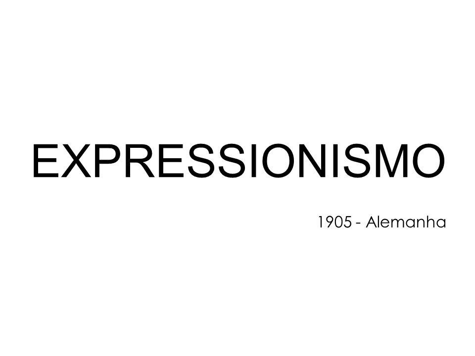 EXPRESSIONISMO 1905 - Alemanha