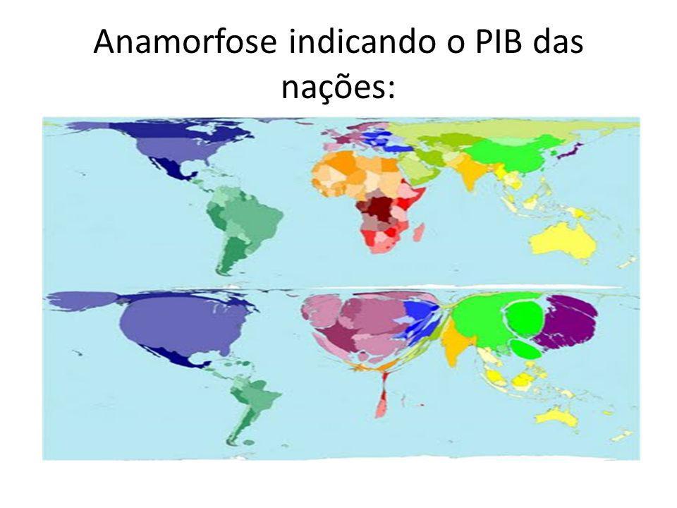 Anamorfose indicando o PIB das nações:
