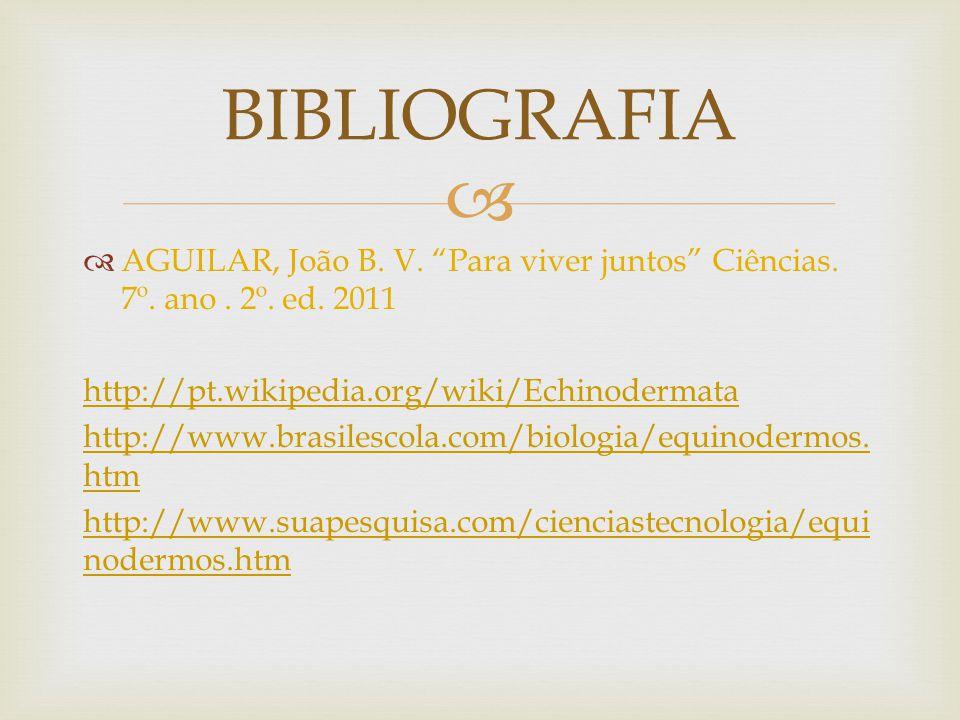 AGUILAR, João B.V. Para viver juntos Ciências. 7º.