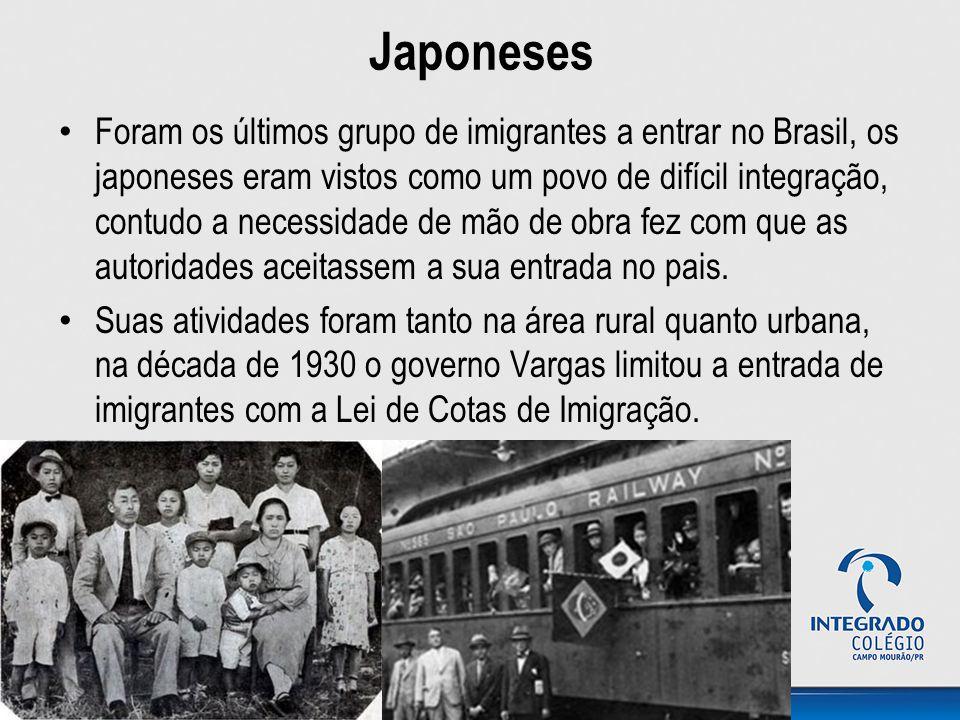 Japoneses Foram os últimos grupo de imigrantes a entrar no Brasil, os japoneses eram vistos como um povo de difícil integração, contudo a necessidade