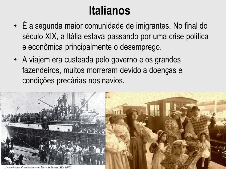 Italianos É a segunda maior comunidade de imigrantes. No final do século XIX, a Itália estava passando por uma crise politica e econômica principalmen