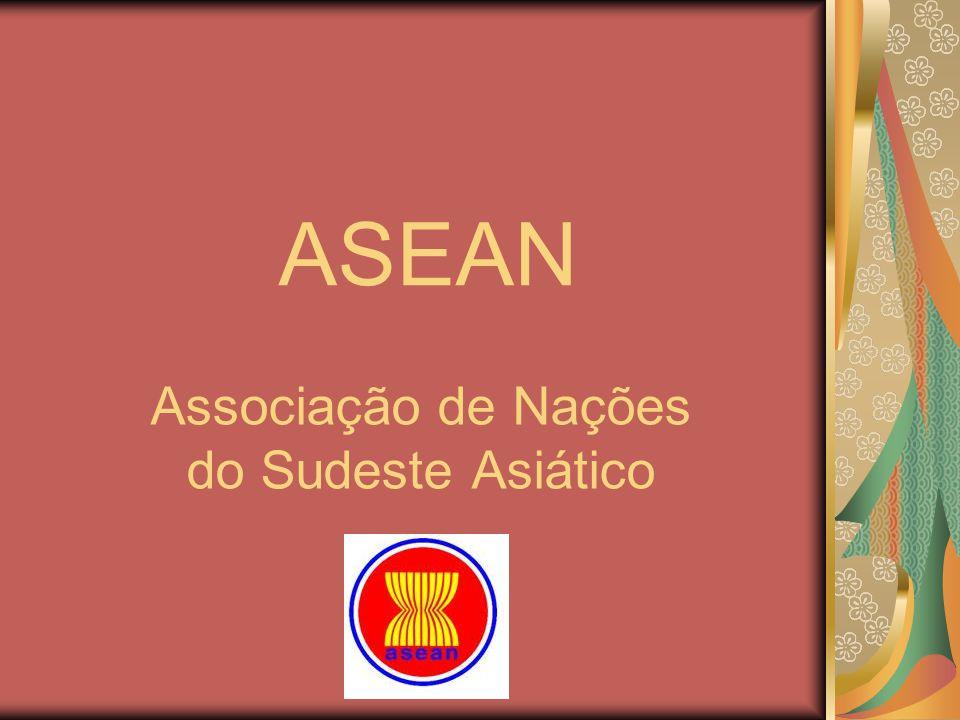 ASEAN Associação de Nações do Sudeste Asiático