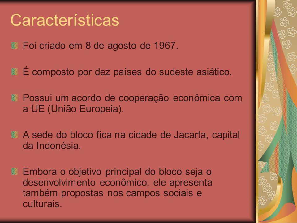 Características Foi criado em 8 de agosto de 1967. É composto por dez países do sudeste asiático. Possui um acordo de cooperação econômica com a UE (U