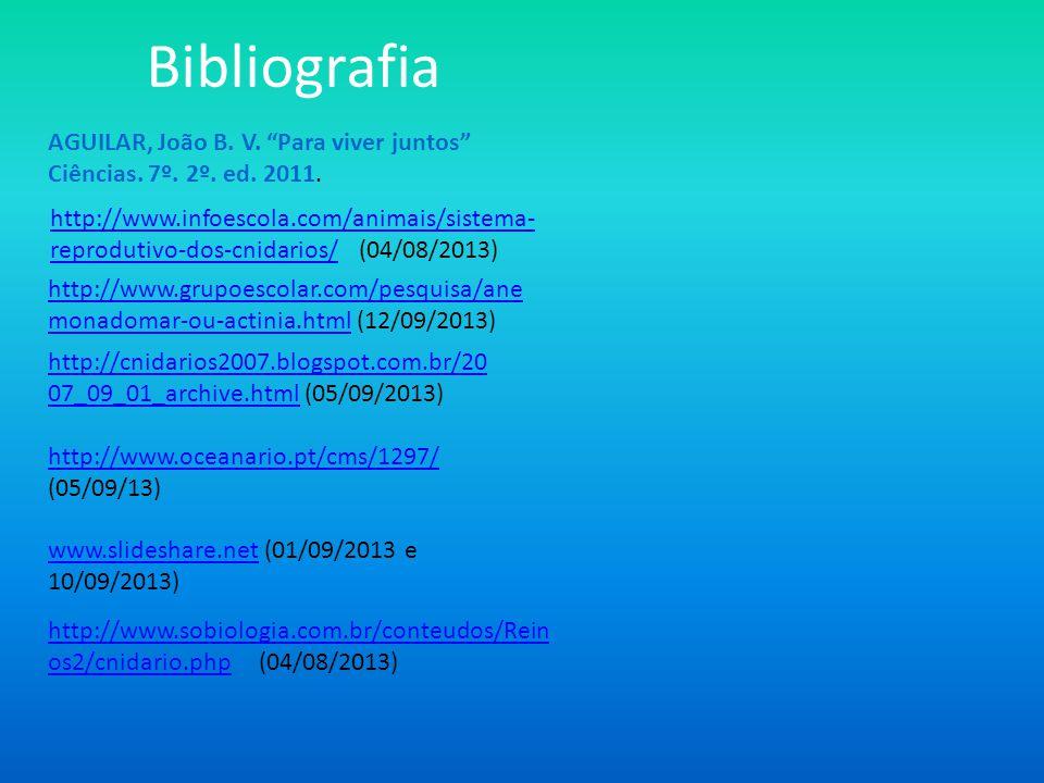 http://www.sobiologia.com.br/conteudos/Rein os2/cnidario.phphttp://www.sobiologia.com.br/conteudos/Rein os2/cnidario.php (04/08/2013) http://www.infoe