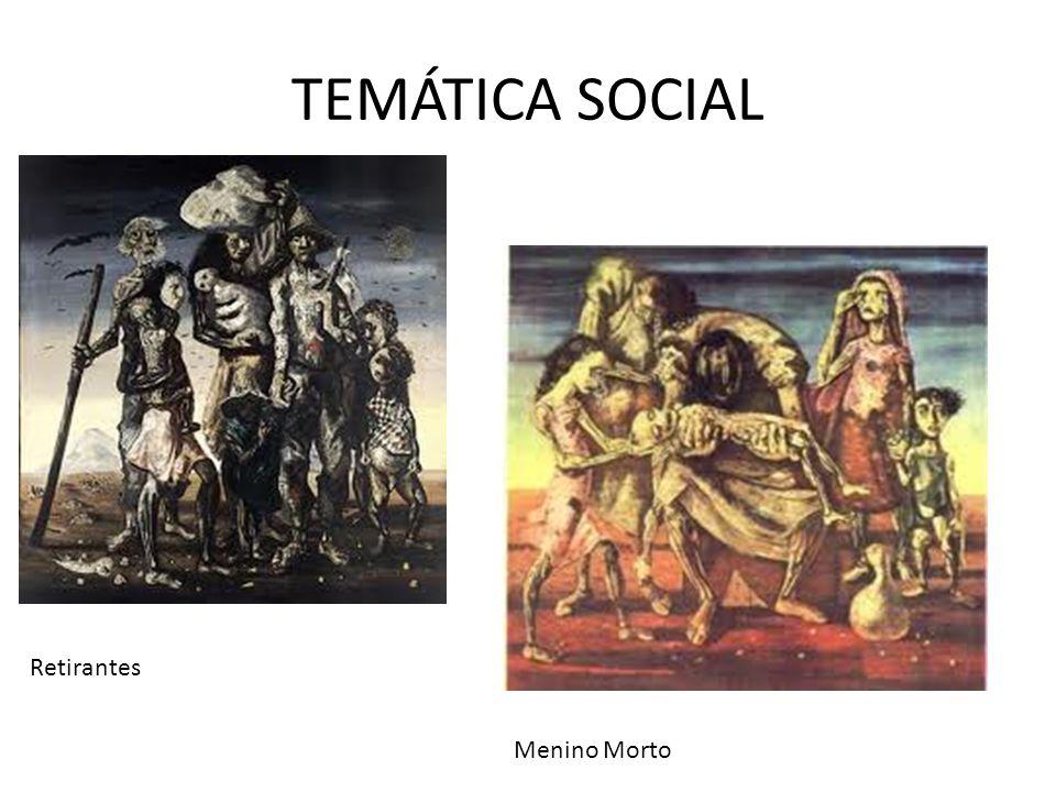 TEMÁTICA SOCIAL Retirantes Menino Morto