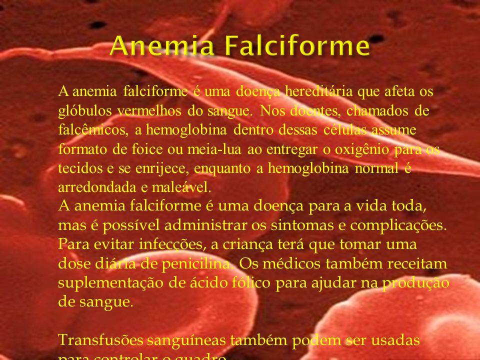 A anemia falciforme é uma doença hereditária que afeta os glóbulos vermelhos do sangue. Nos doentes, chamados de falcêmicos, a hemoglobina dentro dess