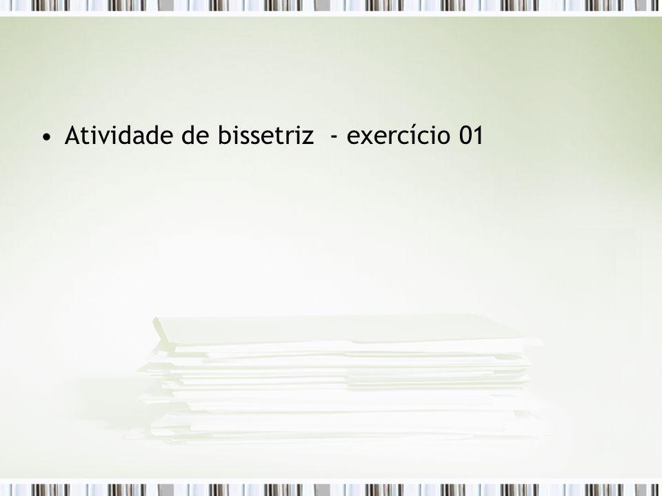 Atividade de bissetriz - exercício 01