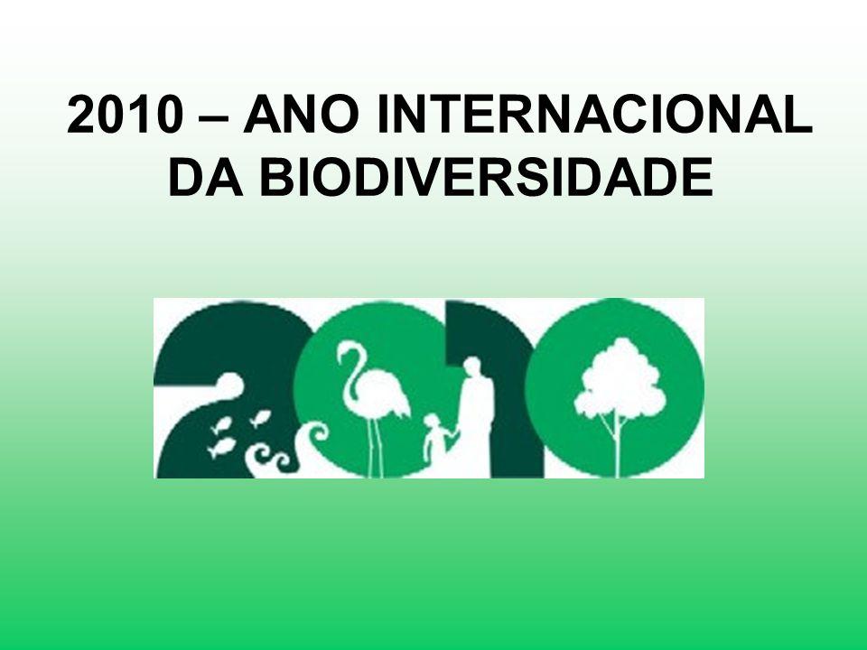 2010 – ANO INTERNACIONAL DA BIODIVERSIDADE