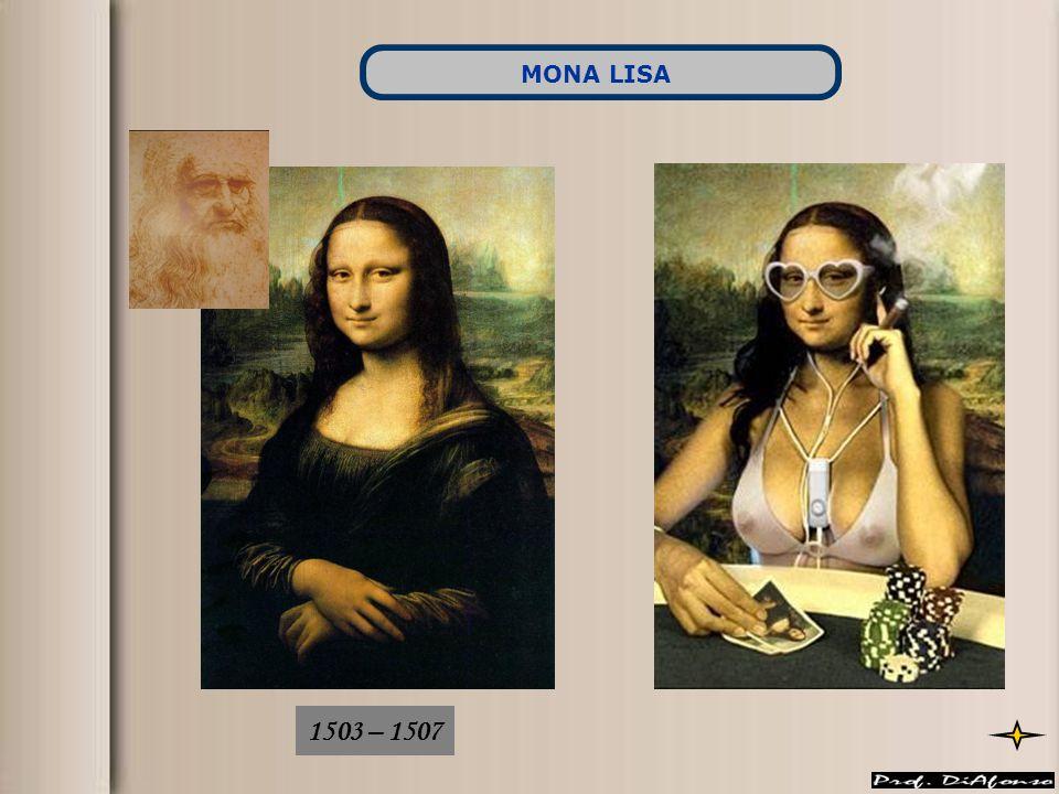 1503 – 1507 MONA LISA