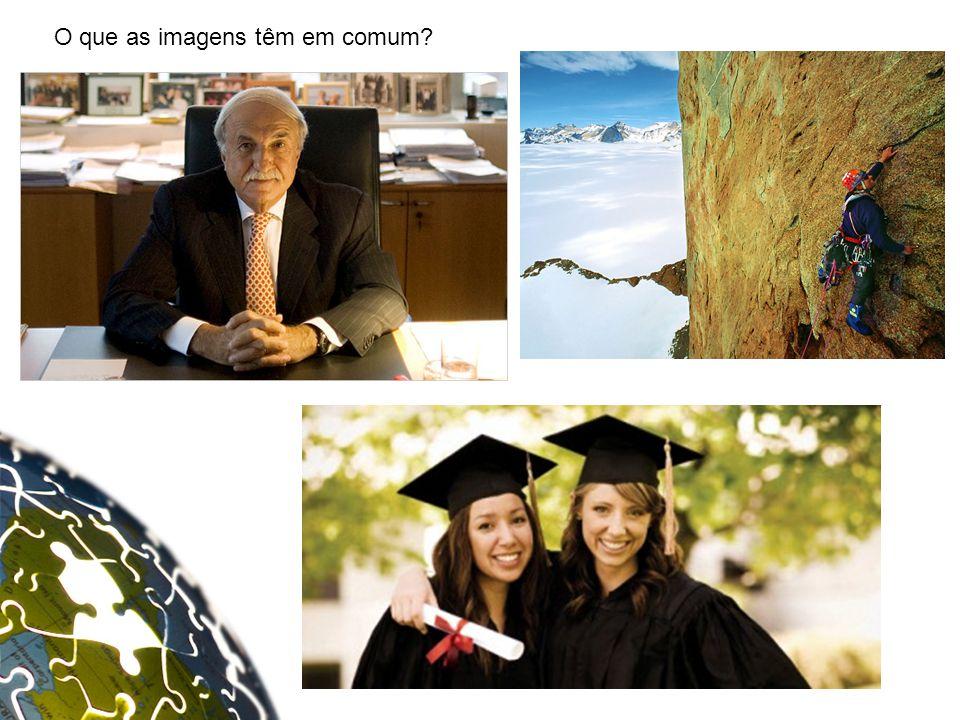 O que as imagens têm em comum?