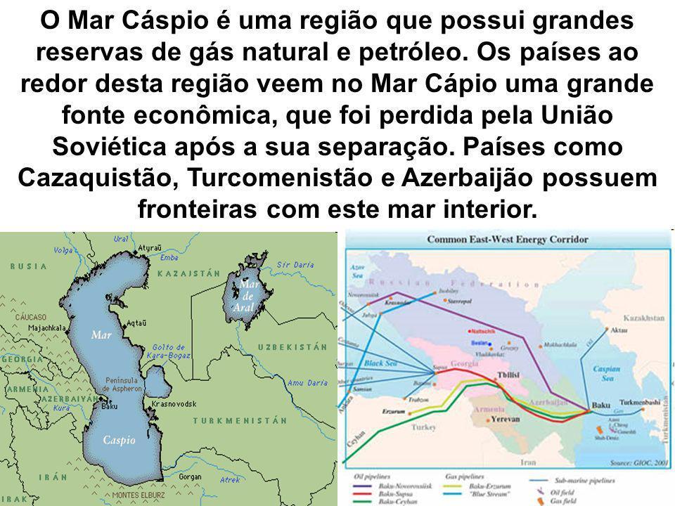 O Mar Cáspio é uma região que possui grandes reservas de gás natural e petróleo. Os países ao redor desta região veem no Mar Cápio uma grande fonte ec
