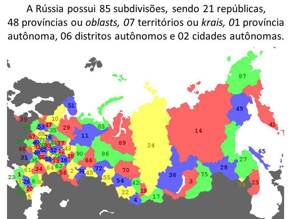 A Rússia possui 85 subdivisões, sendo 21 repúblicas, 48 províncias ou oblasts, 07 territórios ou krais, 01 província autônoma, 06 distritos autônomos