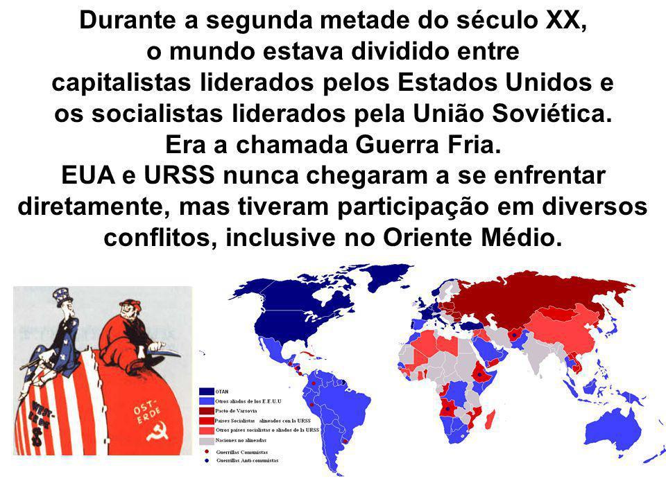 Durante a segunda metade do século XX, o mundo estava dividido entre capitalistas liderados pelos Estados Unidos e os socialistas liderados pela União