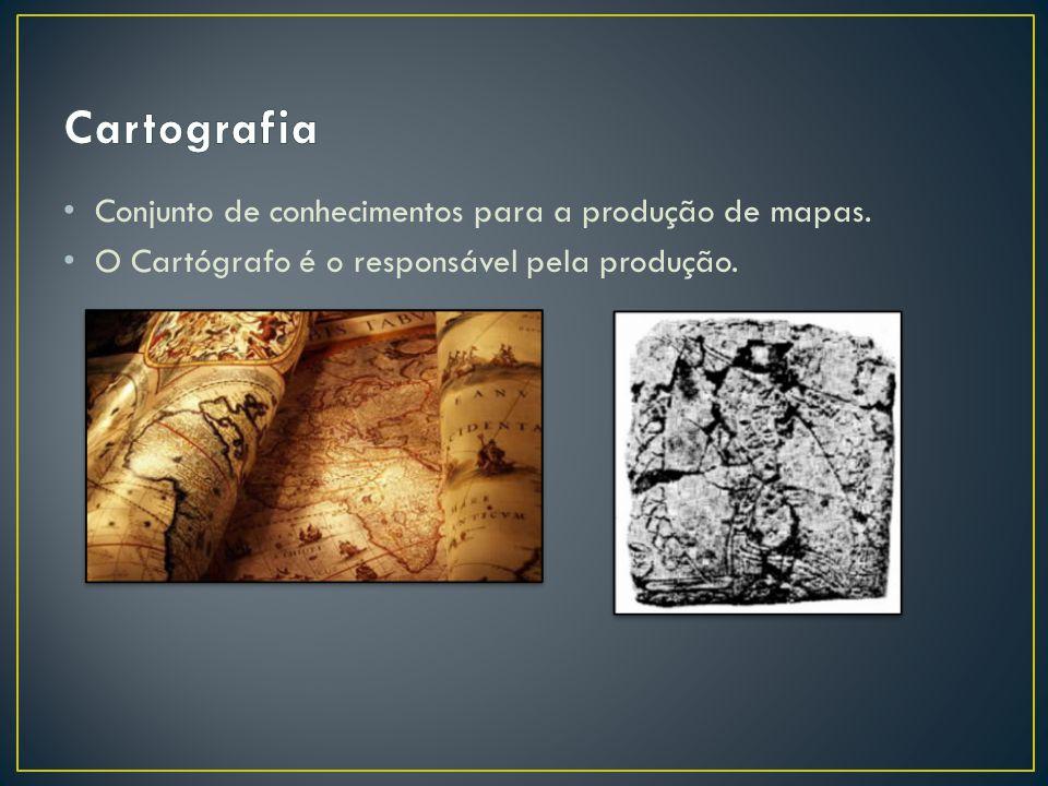 Conjunto de conhecimentos para a produção de mapas. O Cartógrafo é o responsável pela produção.