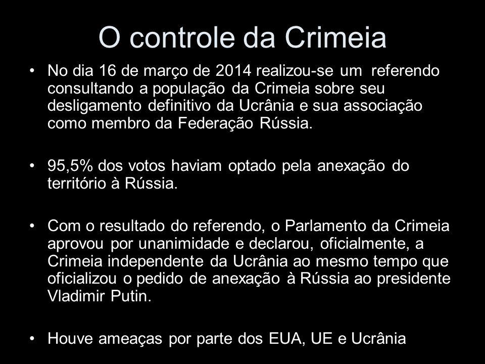 O controle da Crimeia No dia 16 de março de 2014 realizou-se um referendo consultando a população da Crimeia sobre seu desligamento definitivo da Ucrânia e sua associação como membro da Federação Rússia.