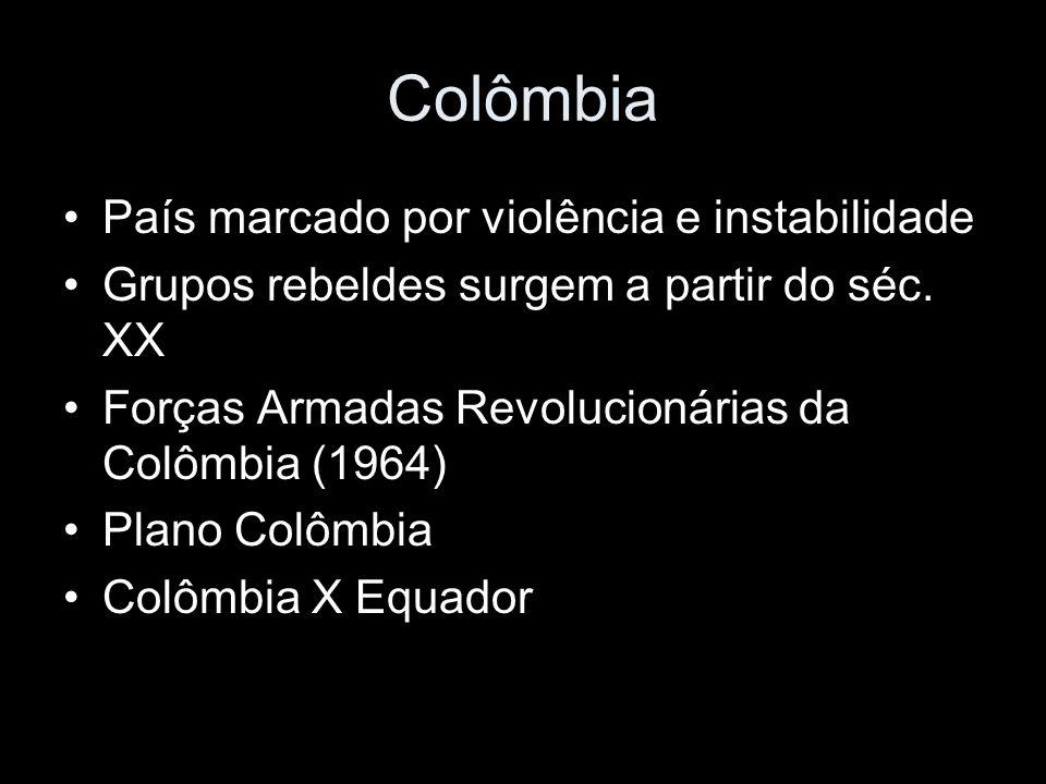 Colômbia País marcado por violência e instabilidade Grupos rebeldes surgem a partir do séc.