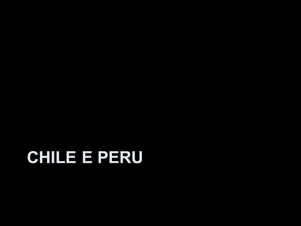 CHILE E PERU