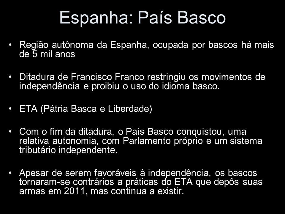 Espanha: País Basco Região autônoma da Espanha, ocupada por bascos há mais de 5 mil anos Ditadura de Francisco Franco restringiu os movimentos de independência e proibiu o uso do idioma basco.
