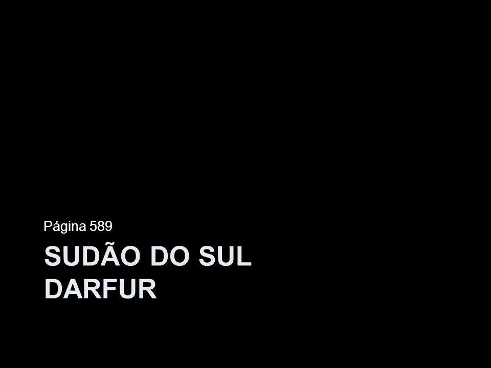 SUDÃO DO SUL DARFUR Página 589