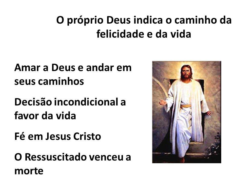 Encontro com Cristo = escolher a VIDA.