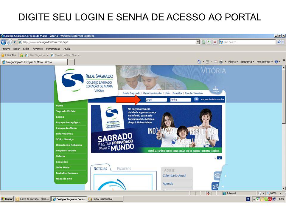 DIGITE SEU LOGIN E SENHA DE ACESSO AO PORTAL
