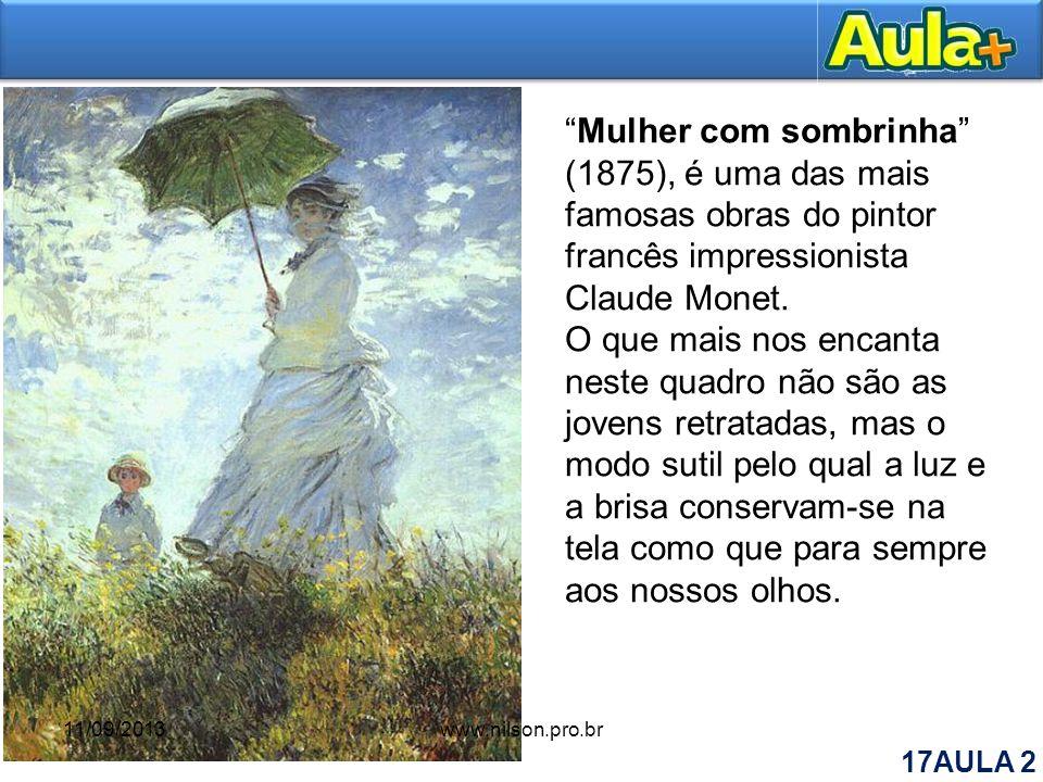 Mulher com sombrinha (1875), é uma das mais famosas obras do pintor francês impressionista Claude Monet. O que mais nos encanta neste quadro não são a