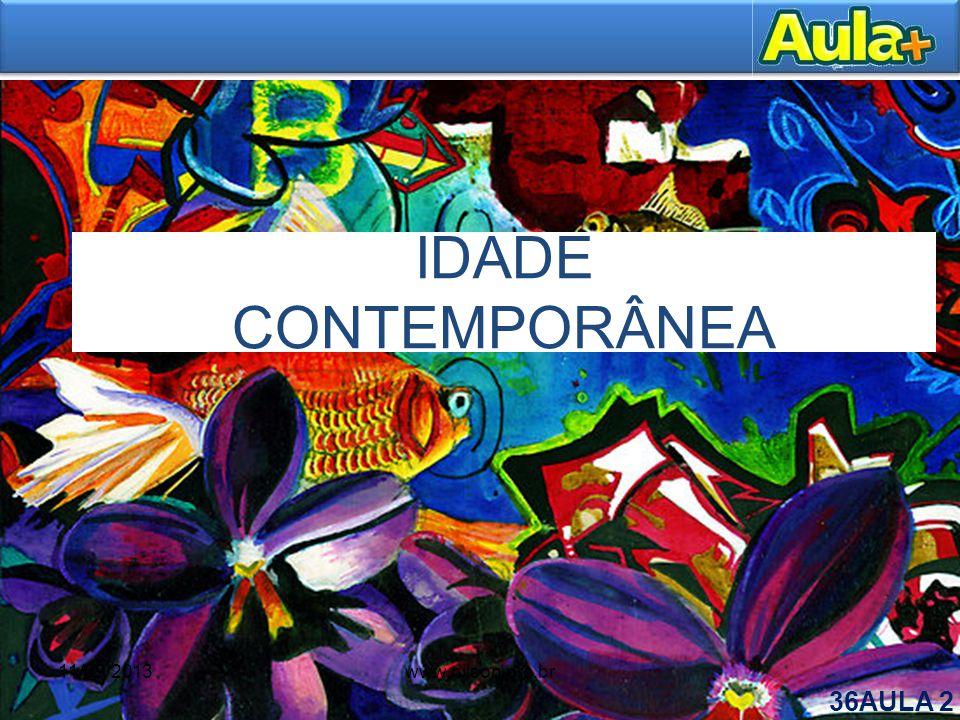 IDADE CONTEMPORÂNEA 11/09/2013www.nilson.pro.br 36AULA 2