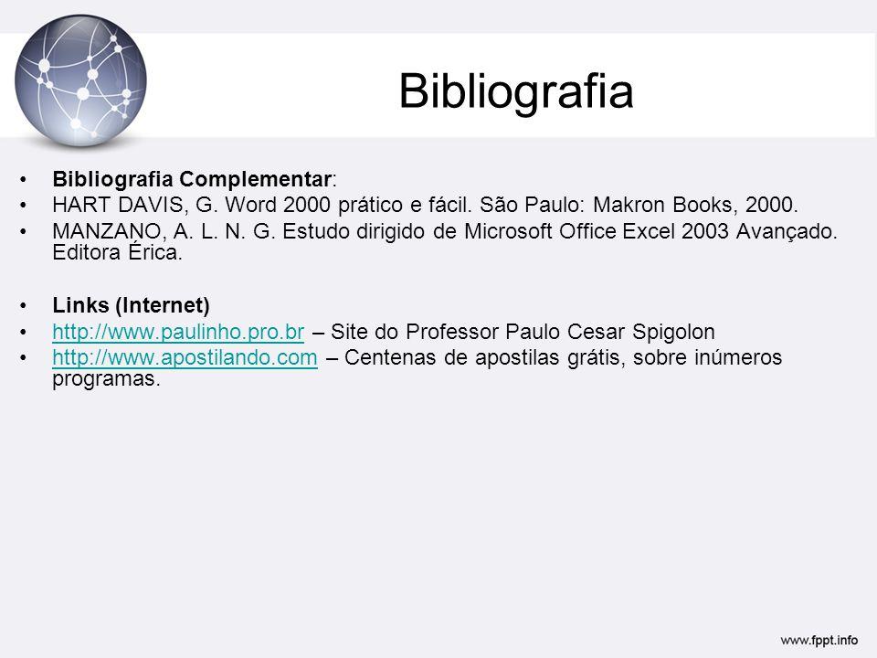 Bibliografia Bibliografia Complementar: HART DAVIS, G.