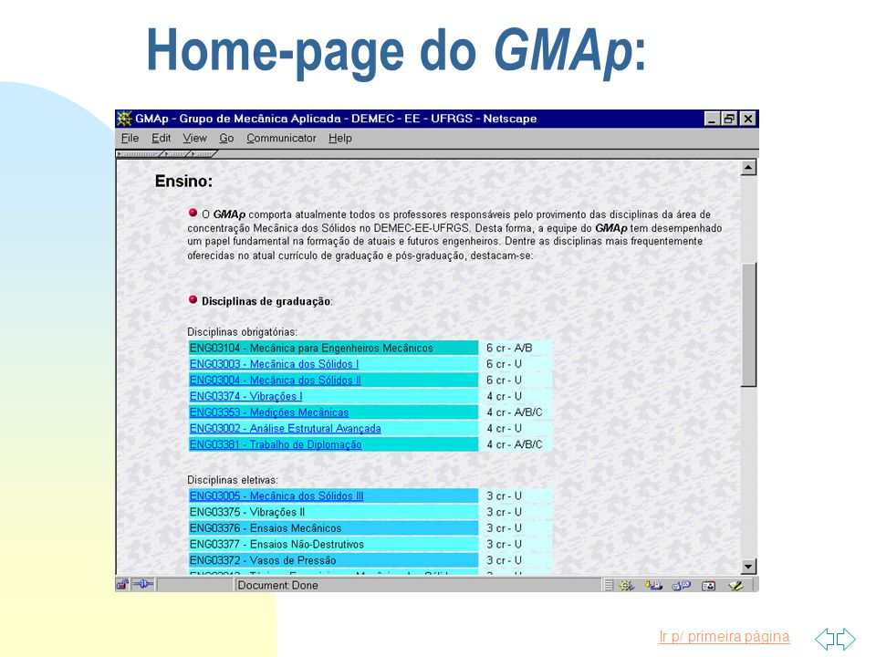Ir p/ primeira página F Exemplos: