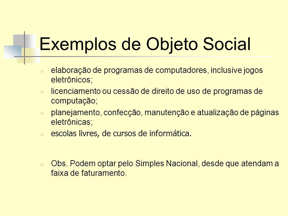 Exemplos de Objeto Social elaboração de programas de computadores, inclusive jogos eletrônicos; licenciamento ou cessão de direito de uso de programas