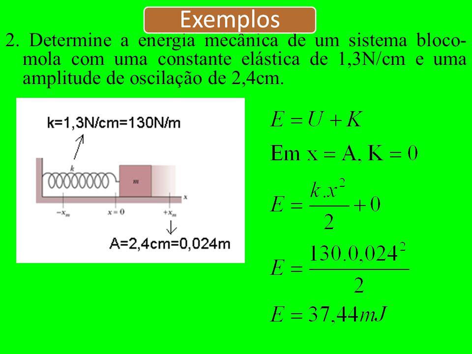 1. (Halliday, p.91) Um bloco cuja massa é 680g está preso a uma mola cuja constante K=65N/m.
