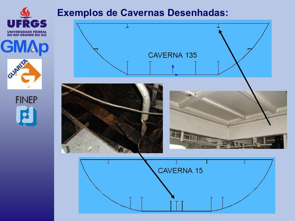 Exemplos de Cavernas Desenhadas: CAVERNA 135 CAVERNA 15