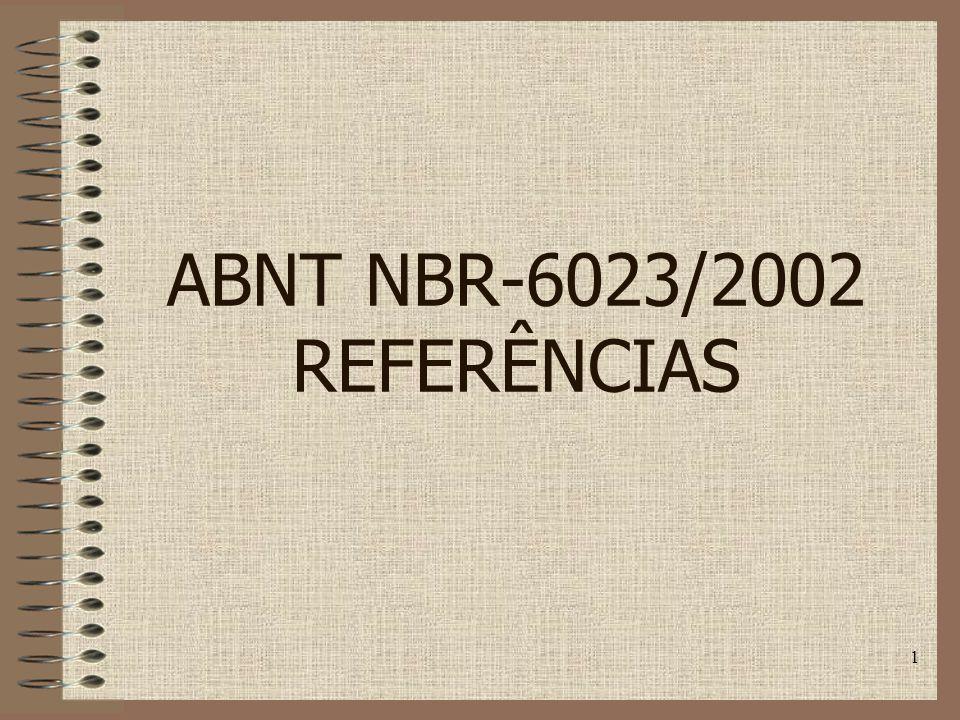 1 ABNT NBR-6023/2002 REFERÊNCIAS