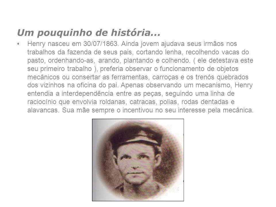 Um pouquinho de história... Henry nasceu em 30/07/1863. Ainda jovem ajudava seus irmãos nos trabalhos da fazenda de seus pais, cortando lenha, recolhe