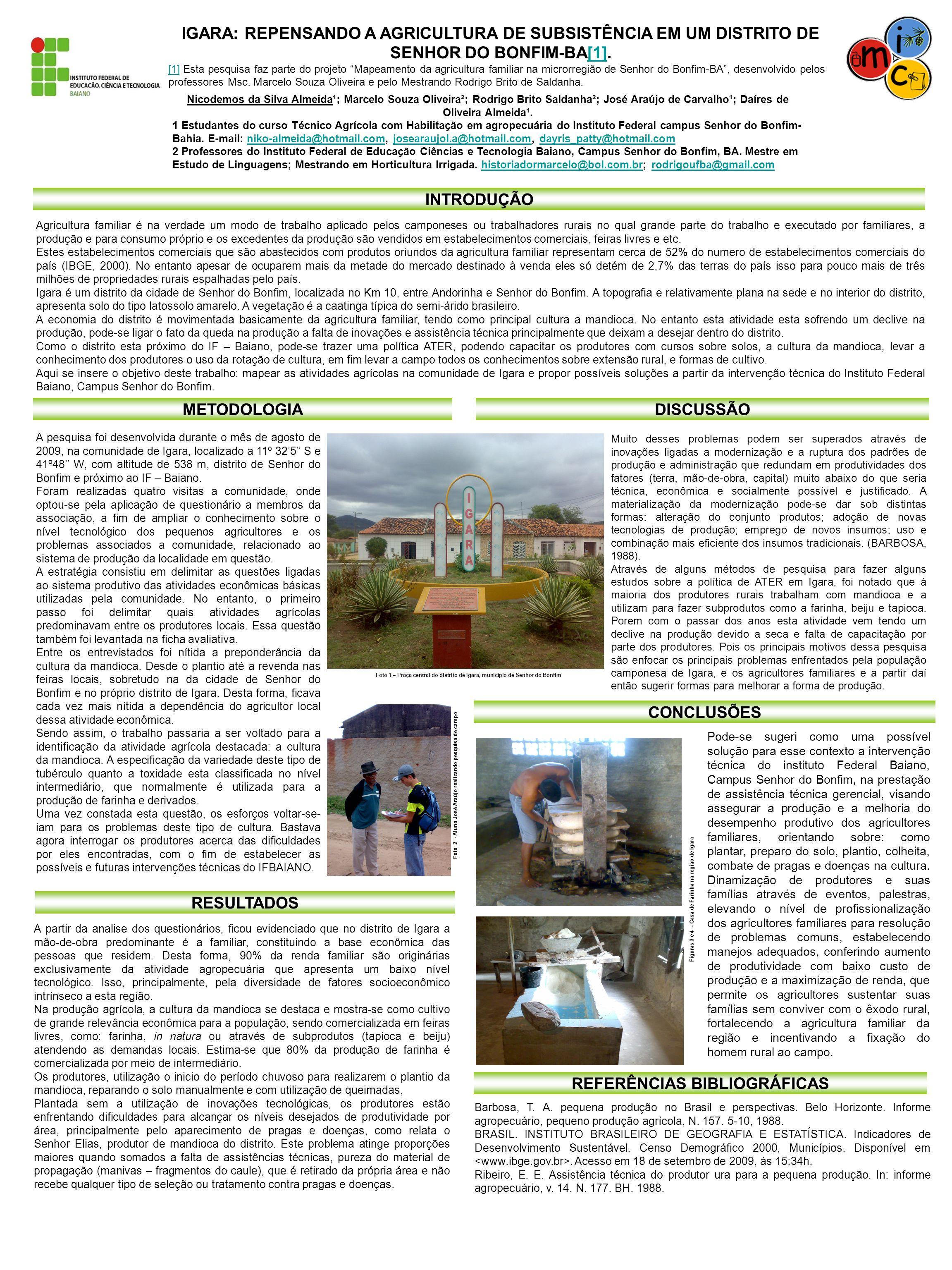 IGARA: REPENSANDO A AGRICULTURA DE SUBSISTÊNCIA EM UM DISTRITO DE SENHOR DO BONFIM-BA[1].[1] [1] Esta pesquisa faz parte do projeto Mapeamento da agri