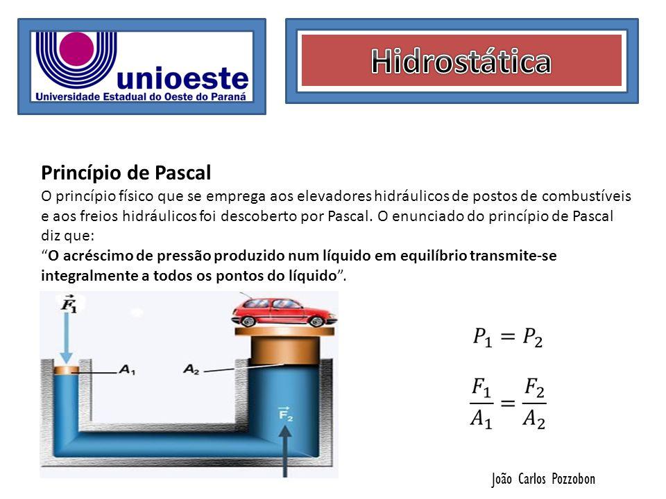 João Carlos Pozzobon Vasos Comunicantes Quando dois líquidos que são imiscíveis (que não irão se misturar) são colocados em um recipiente, de modo que o de maior densidade fique localizado na parte inferior e o de menor densidade na parte superior, obtemos uma superfície de separação horizontal.