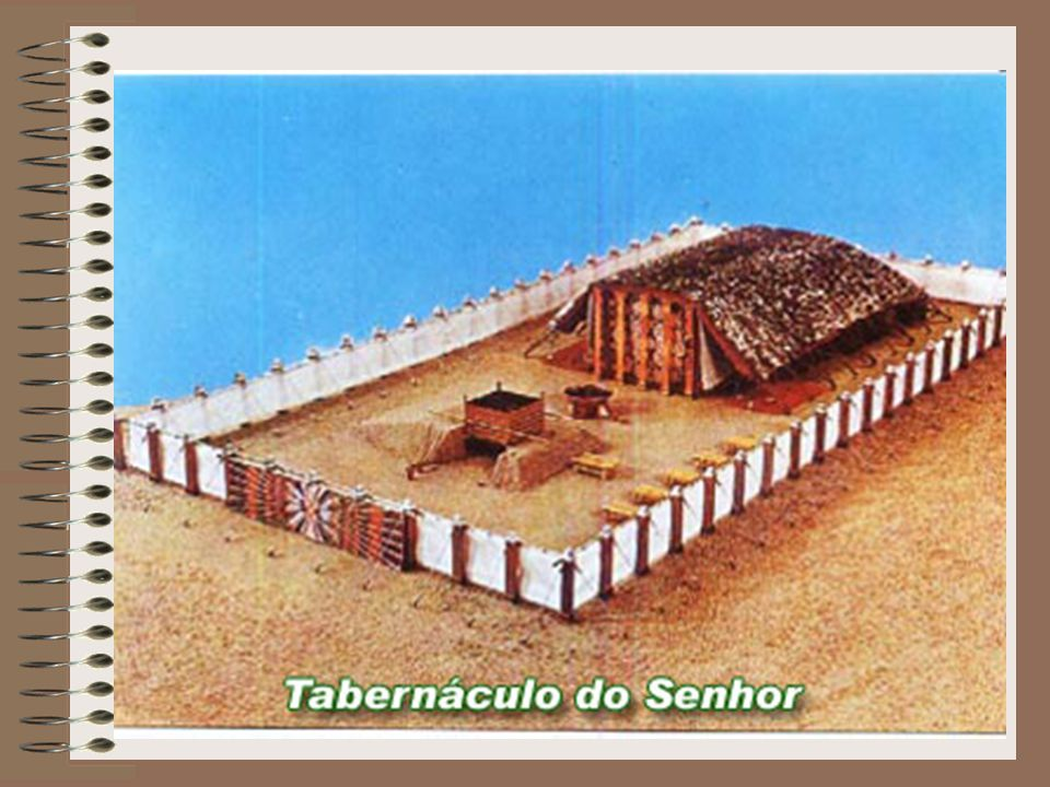 O Tabernáculo era uma tenda portátil com uma armação de madeira, para dar estabilidade.