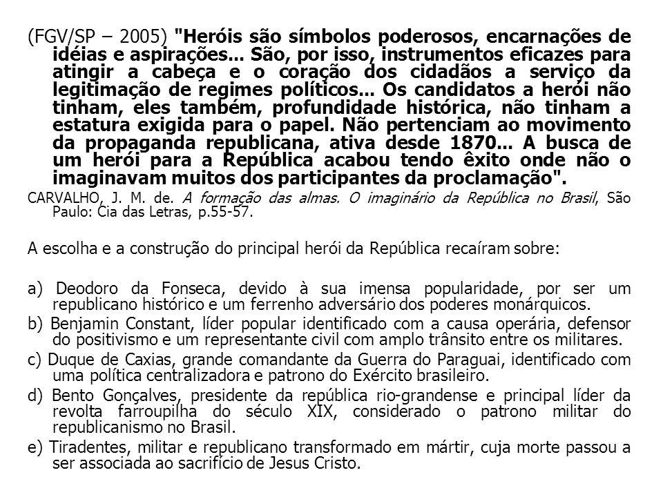 (FGV/SP – 2005)