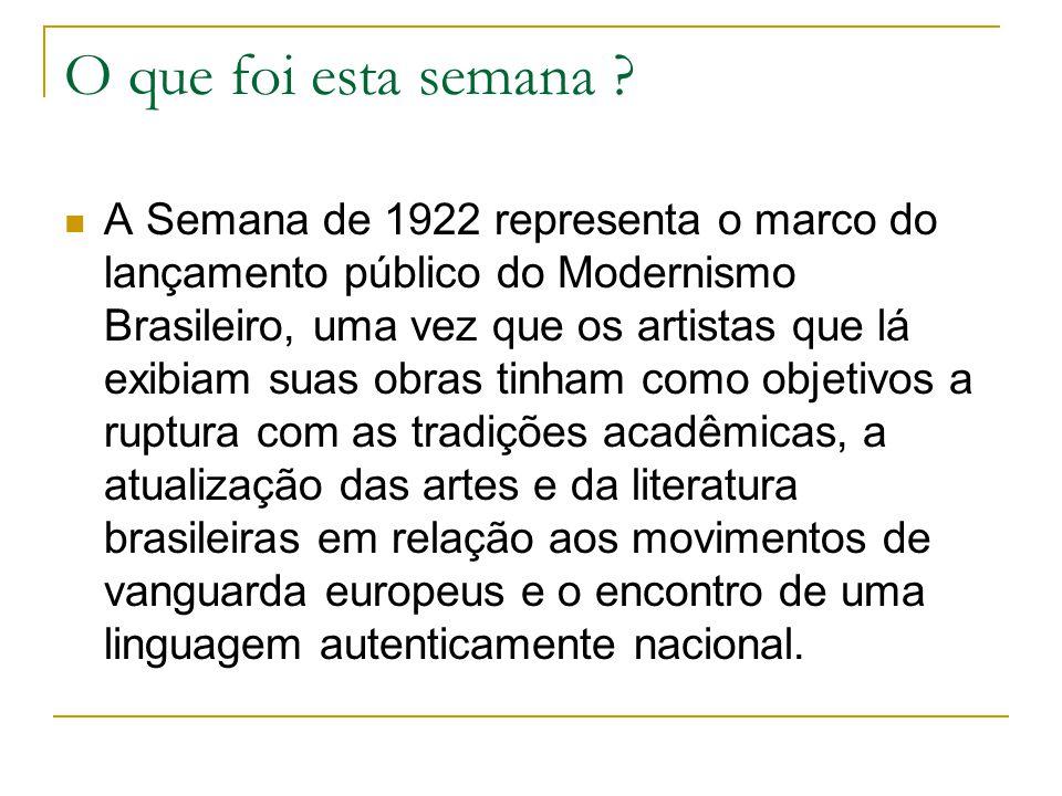 Participaram da Semana nomes consagrados do modernismo brasileiro como: Tarsila do Amaral Anita Malfatti Plínio Salgado Víctor Brecheret Oswald de And