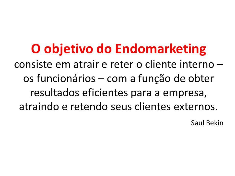 O objetivo do Endomarketing consiste em atrair e reter o cliente interno – os funcionários – com a função de obter resultados eficientes para a empresa, atraindo e retendo seus clientes externos.