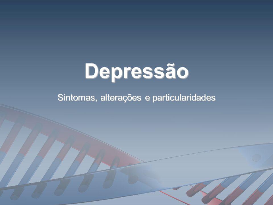 A depressão é uma doença do corpo como um todo , que compromete seu corpo, humor e pensamento.