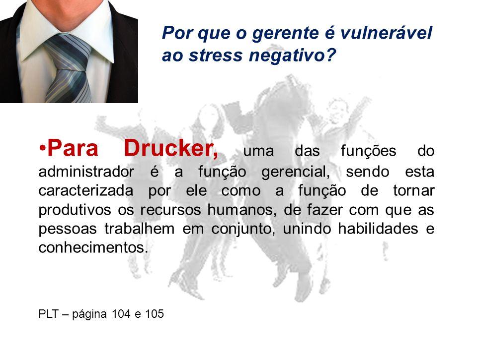 Por que o gerente é vulnerável ao stress negativo.