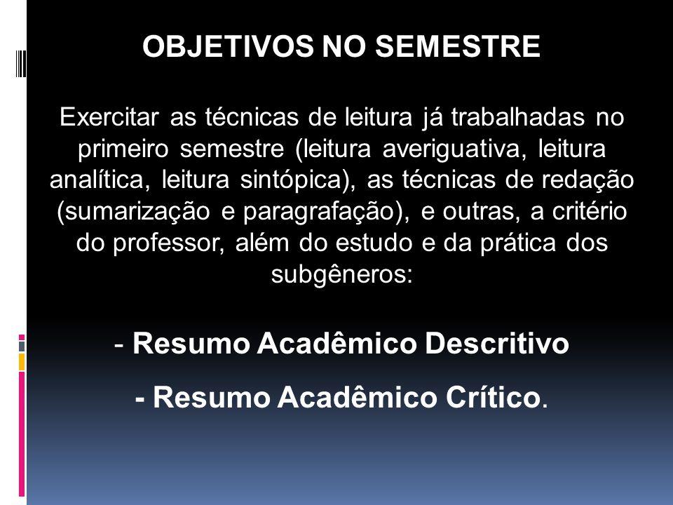JUSTIFICATIVA DA DISCIPLINA O domínio da Língua Portuguesa Padrão mostra-se uma ferramenta relevante para a inserção do indivíduo na sociedade.