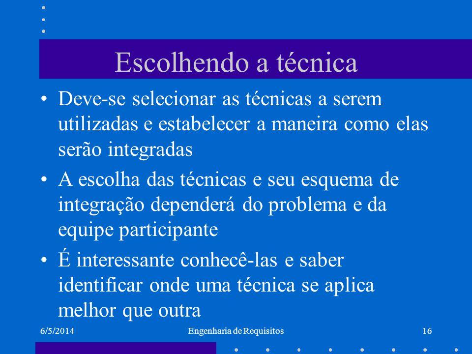 6/5/2014Engenharia de Requisitos17 Técnicas específicas de elicitação