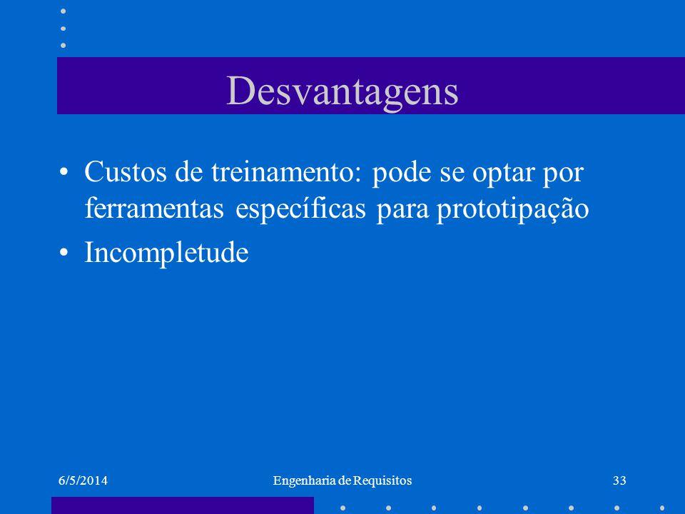 6/5/2014Engenharia de Requisitos34 Modelagem Visa a representação dos requisitos em modelos conceituais que descrevem as necessidades encontradas na elicitação.