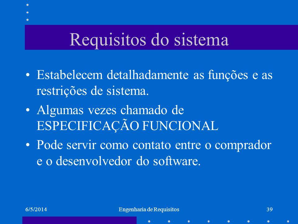 6/5/2014Engenharia de Requisitos40 Padrão IEEE/ANSI 830-1998 1.Introdução 1.1 Propósito 1.2 Convenções 1.3 Público Alvo e Orientações para Leitura 1.4 Escopo do Produto 1.5 Referências