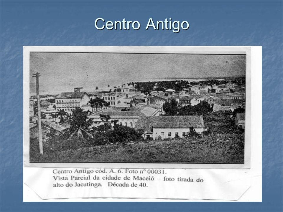 Centro Antigo